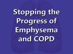 "Watch the Amazing Video: ""Stopping the Progress of Emphysema and COPD""    See if this doesn't make more sense than what you have been told about COPD and emphysema and why it continues progressing even if you quit smoking!    Better yet, learn how I stopped the progression in its tracks!    Download the FREE ebook, ""The New Menu That Began My Mother's Recovery from COPD and Emphysema!"""