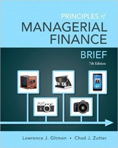 Principles of Managerial Finance Brief 7th Edition Solutions Manual by Gitman Zutter free download sample pdf - Solutions Manual, Answer Keys, Test Bank