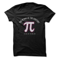 pi day of the century LIMITED TIME ONLY. ORDER NOW if you like, Item Not Sold Anywhere Else. Amazing for you or gift for your family members and your friends. Thank you! #math
