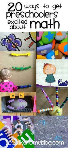 20 Ways to Get Preschoolers Excited About Math on http://www.feelslikehomeblog.com (lots of great ideas!)