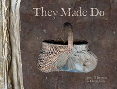 """They made do"" Jill Peterson's newest book- soon to be released! I can't wait!"