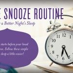 The Snooze Routine: Tips for a Better Night's Sleep