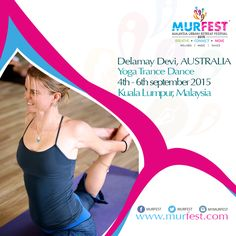 Murfest is on again!!! Join me for a Prana vinyasa class and yoga trance dance! All this and more in the heart of KL, Malaysia www.murfest.com