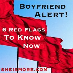 red flags boyfriend alert | She is MORE