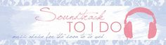 Music ideas for your wedding   Your Soundtrack: Nicole (Modern Romance Wedding + Acoustic & Classic Rock playlist)   Soundtrack to I Do