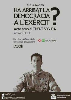 """Acte """"Ha arribat la democràcia a l'exèrcit? amb el Tinent Segura by Joventut Comunista de Catalunya (JCC)"""