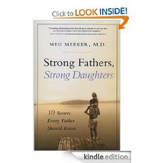 Strong Fathers, Strong Daughters - recommended by Dr. Dobson for girls