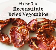 Remember all those dried vegetables you carefully dehydrated and stored away? It's time to bring them out and use them to cook with – but do you know how to bring them back to a usable state of re-hydration so you can present them to your family? Commercially-produced dried foods today are at a 2% …