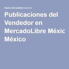Publicaciones del Vendedor en MercadoLibre México