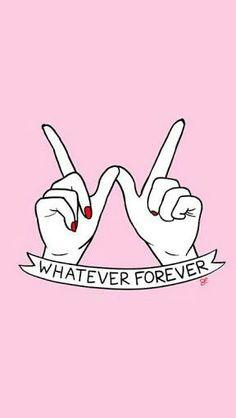 Whatever Forever  #Wallpaper #IPhone #Samsung