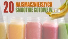 Lecznicze soki – oczyszczają i dodają energii – Motywator Dietetyczny Smoothies, Fruit, The Fruit, Smoothie, Fruit Shakes