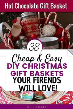 Add a personal touch to your Christmas gifts this year with these unique DIY Christmas Gift Baskets. There are ideas for everyone on your Christmas list.