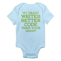 CafePress - Daddy Codes Better Body Suit - Cute Infant Bodysuit Baby Romper
