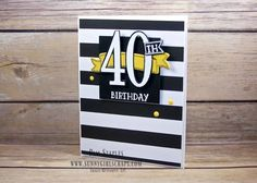 Birthday Bash card using the Number of Years and Birthday Banners Stamp Set… Diy 40th Birthday Card, Slumber Party Birthday, Birthday Card Sayings, Birthday Cards For Mom, Masculine Birthday Cards, Birthday Gifts For Boyfriend, Best Birthday Gifts, Handmade Birthday Cards, Greeting Cards Handmade