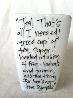 "Doctor Who quote tea cup we wants it, precious.. along with that ""Fire and ice and rage..."" quote tee"