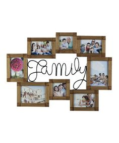 Love this Wood 'Family' Photo Collage Frame on #zulily! #zulilyfinds