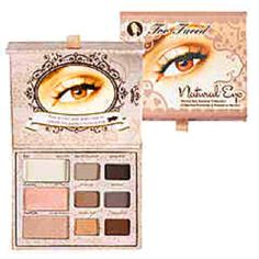Too Faced Natural Eye.. The BEST eyeshadow in the world. This is what I use.