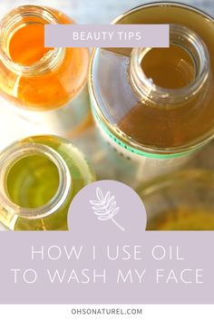 bbba4d60ab5 Find out how I use oil to wash my face and get clear skin. The