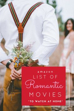 Bookmark this list of romantic movies you can rent from Amazon.  Save these for a date night at home.  No more spending hours trying to find a movie to watch.