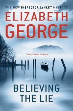 Believing the Lie (Inspector Lynley Mystery Series) by Elizabeth George 🌟🌟🌟🌟
