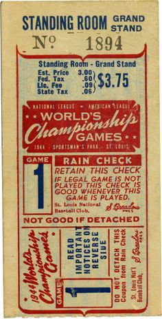 Baseball: 1944 World Series Game 1 Ticket Stub. The match saw the Cardinals win in dramatic fashion with a ninth inning sac fly from Ken O'Dea at Sportsman's Park. Vintage Type, Vintage Prints, Vintage Designs, Vintage Graphic Design, Vintage Images, Vintage Labels, Vintage Ephemera, Vintage Packaging, Baseball Posters