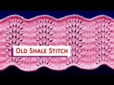 Old Shale Lace Stitch - YouTube