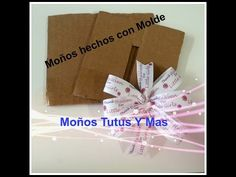 Hacer y Usar MOLDE para MOñO BOUTIQUE Paso a Paso MAKE and USE A BOUTIQUE BOW TEMPLATE - YouTube