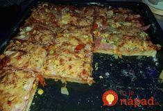 Lepšiu pizzu sme nemali ani z donáškovej služby. My Favorite Food, Favorite Recipes, Dumplings, Lasagna, Quiche, Zucchini, Side Dishes, Food And Drink, Meals