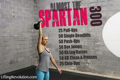 The Spartan 300 Workout Challenge Kettlebell Challenge, Workout Challenge, Spartan 300 Workout, 50 Push Ups, Muscle Building Workouts, Barre Workout, Functional Training, Build Muscle, How To Run Longer