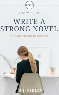 HOW TO WRITE A STRONG NOVEL