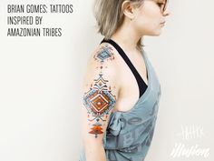 Brian Gomes: Tattoos Inspired by Amazonian TribesClick through...