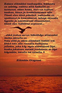 itsetunto runot - Google-haku Finnish Words, Good Thoughts, Wise Words, Depression, Texts, Anxiety, Feelings, Sayings, Quotes