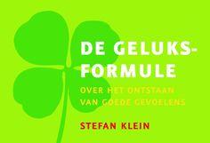 De geluksformule - Stefan Klein