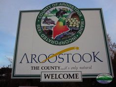 """The County""  Aroostook County, Maine, Sign by Jack Mountain Bushcraft School, via Flickr"