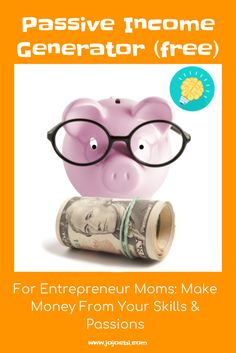 Use the Passive Income Generator to come up with ideas on how to add an extra income stream to your monthly income. Using your passions, talents and skills! And yes, it's free! | passive income | side hustle | WAHM | SAHM | Mompreneur | make money at home | entrepreneur |