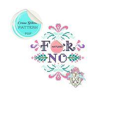 MATURE F-ck No Cross Stitch Pattern. by plasticlittlecovers