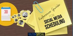 A Reference Guide for Social Media Scheduling – Tools and Tactics