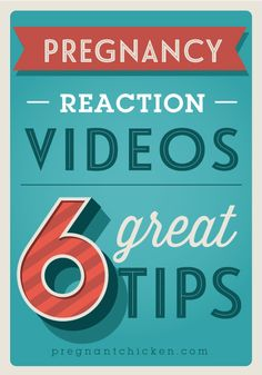 6 tips for filming a great pregnancy reveal video. Including my top 12 videos from YouTube.