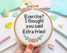 Funny Gifts - Exercise? I Thought you said extra fries! - Funny Cross Stitch Hoop - Modern Cross Stitch Decor - Gifts for Her - Embroidery