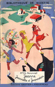 """Mme Peronnet, """"Jeanne, Jeanette et Jeanneton"""", Paris, Gautier-Languereau, 1930, Collection Biblioteque de Suzette, p. 127. Illustrazioni di Etienne Le Rallic."""