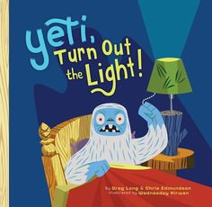 Yeti, Turn Out the Light! by Greg Long and Chris Edmundson. Those scary shadows are really sweethearts. Reassuring bedtime story for the type of kid who can be reassured by a Yeti. Recommended by The PlanetEsme Plan. Thing 1, County Library, Book Nooks, Read Aloud, Story Time, Have Time, Reading Online, Bedtime, New Books