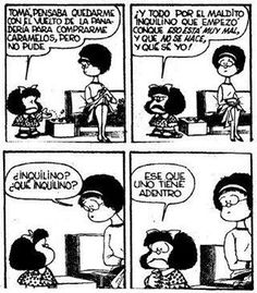 mafalda-inquilino – words of leisure Mafalda Quotes, Inspirational Phrases, Love Deeply, Humor Grafico, Calvin And Hobbes, Comic Strips, Laugh Out Loud, Funny Quotes, Hilarious