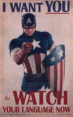 Captain America I want you to watch your language poster Avengers: Age of Ultron