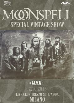 EVENTS: MOONSPELL SPECIAL VINTAGE SHOW @ LIVE MUSIC CLUB (MI)