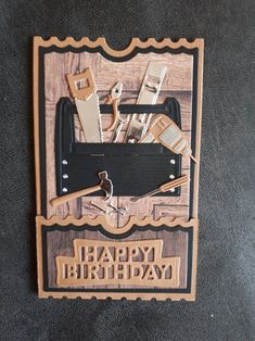 Gemaakt door Hella Coolen: gereedschapskist. Birthday Cards For Men, Man Birthday, Happy Birthday, Masculine Birthday Cards, Masculine Cards, Ticket Card, Diy Cards, Cardmaking, Guy