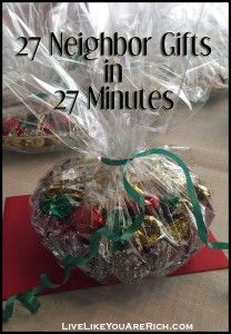27 Neighbor Gifts in 27 Minutes... this saves lots of money and time during the already-busy holiday season!
