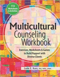 Download the first interview fourth edition online free pdf multicultural counseling workbook exercises worksheets games to build rapport with diverse clients leslie korn 9781559570404 amazon books fandeluxe