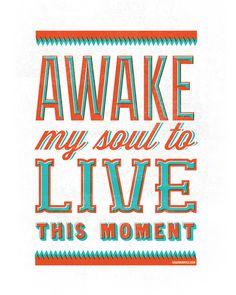 16x20 & 8x10 Printable: Lyrics to Awake My Soul from Third World Symphony by Shaun Groves. #thirdworldsymphony #free #printable #lyric #music