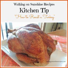 How to Roast a Turkey / Walking on Sunshine Recipes