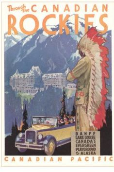Through the Canadian Rockies, Canadian Pacific, Artist: Maurice Logan Canadian Pacific Railway, Canadian Travel, Canadian Rockies, Vintage Travel Posters, Vintage Ads, Vintage Luggage, Vintage Labels, Posters Canada, Tourism Poster